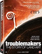 Troublemakers: The Story of Land Art by Michael Heizer