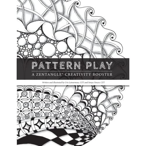 Pattern Play A Zentangle Creativity Boost Volume 1