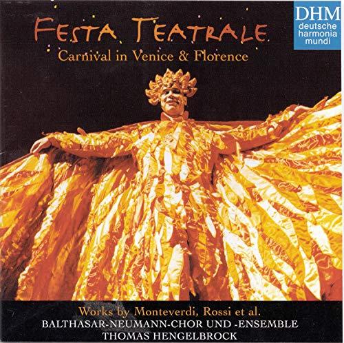 Festa Teatrale-Carneval in Venice und Florence