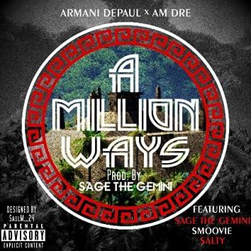 A Million Ways (feat. Sage the Gemini, Smoovie & Salty)