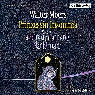 Prinzessin Insomnia & der alptraumfarbene Nachtmahr Titelbild