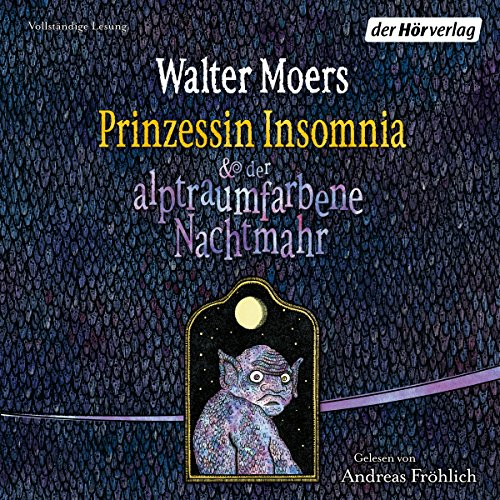 Prinzessin Insomnia & der alptraumfarbene Nachtmahr: Zamonien 7