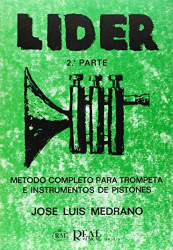 Lider: Método Completo para Trompeta e Instrumentos de Pistones, 2ª Parte