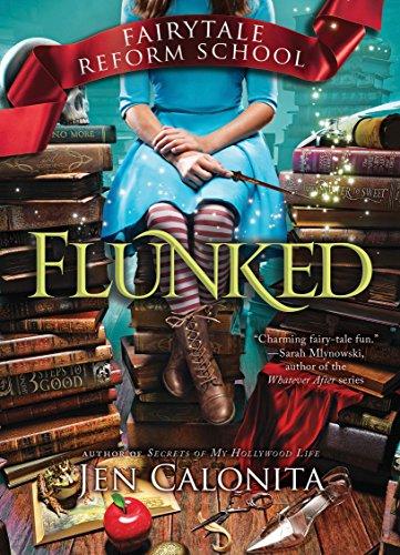 Flunked (Fairy Tale Reform School)