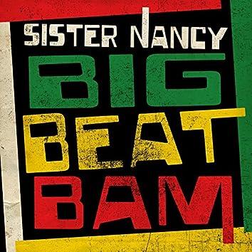 Big Beat Bam (Remix)