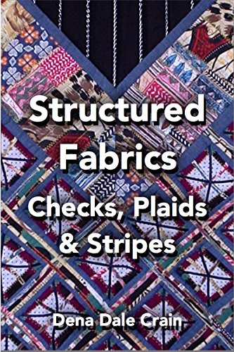 Structured Fabrics: Checks, Plaids and Stripes (English Edition)