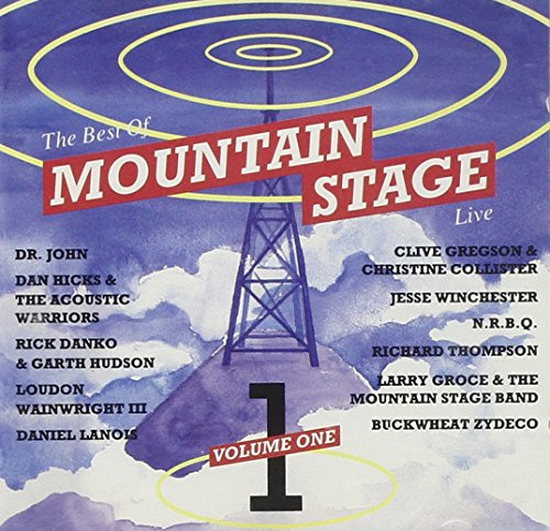The Best of Mountain Stage Volume One Live