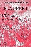 Analyses et réflexions sur Flaubert, L'éducation sentimentale
