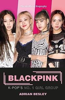 Blackpink: K-Pop's No.1 Girl Group