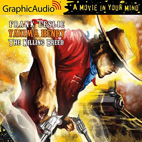 The Killing Breed [Dramatized Adaptation] cover art
