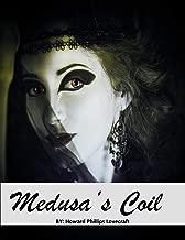 Medusa's Coil: ( ANNOTATED )