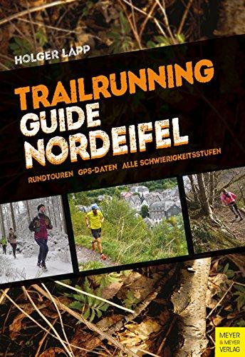Trailrunning-Guide Nordeifel (German Edition)