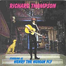 Henry the Human Fly by Richard Thompson (2004-09-14)