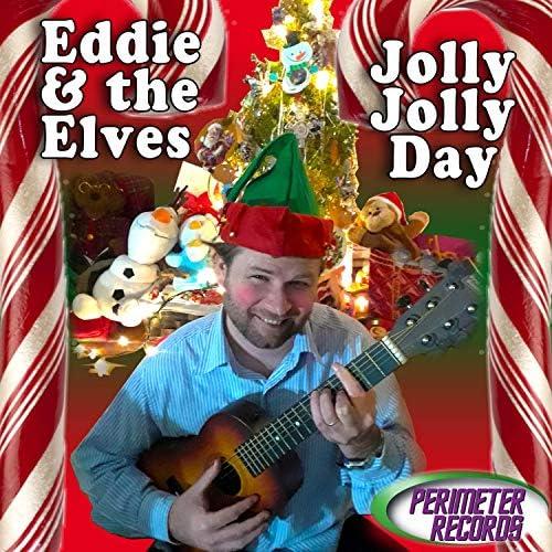 Eddie and the Elves