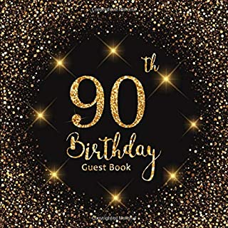 90th Birthday Guest Book: Gold Lights | Celebration Party Decorations | Keepsake Memory Book and Gift Log | Message Anniversary | Guest Write in & ... Friend and Family (90 Year Happy Birthday)