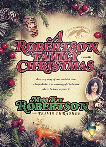 A Robertson Family Christmas by [Kay Robertson, Travis Thrasher]
