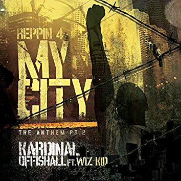 Reppin 4 My City (The Anthem PT. 2/Explicit)