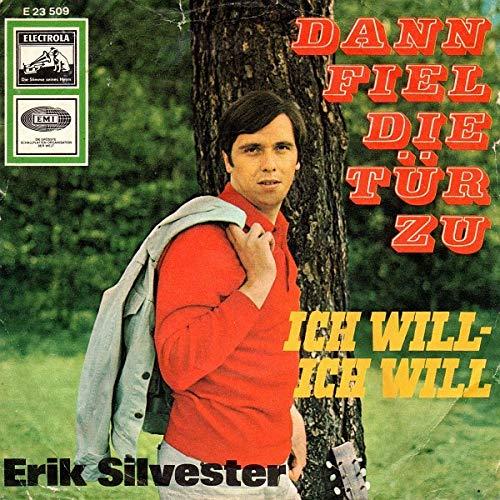 Dann Fiel Die Tür Zu / Ich Will - Ich Will [Vinyl Single 7'']