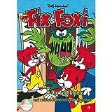 Fix & Foxi, Vol. 04 - Die Topfblume und weitere aufregende Abenteuer