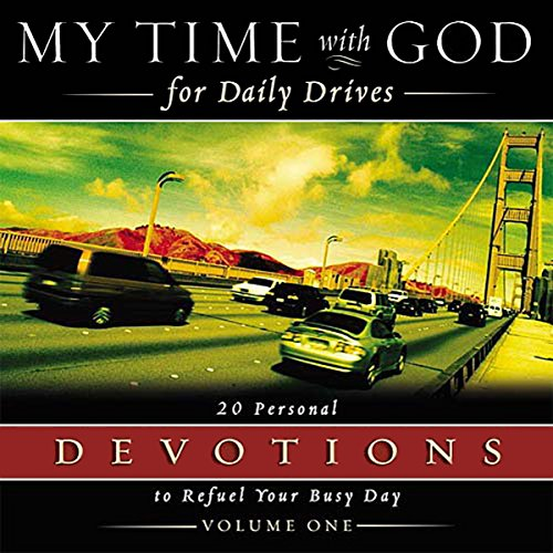 My Time with God for Daily Drives Audio Devotional: Vol. 1 audiobook cover art