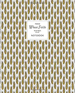 Wheat Fields Notebook - Ruled Pages - 8x10 - Premium: (Farmers Edition) Fun notebook 192 ruled/lined pages (8x10 inches / ...