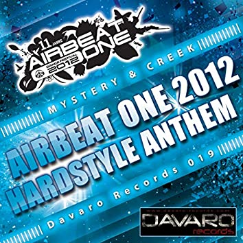 Airbeat One Hardstyle Anthem 2012