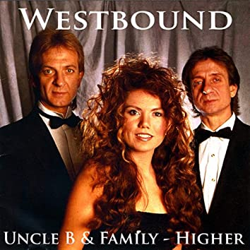 Uncle B & Family - Higher