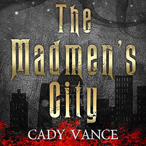 The Madmen's City audiobook cover art