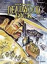 Deadwood Dick, tome 2 par Masiero