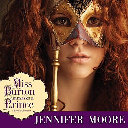 Miss Burton Unmasks a Prince audiobook cover art