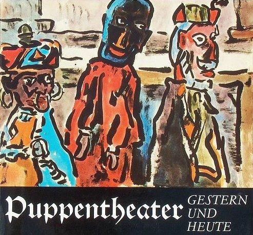 Puppentheater - gestern und heute