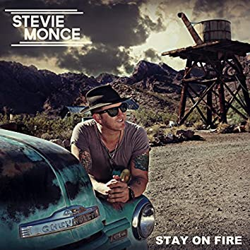 Stay on Fire