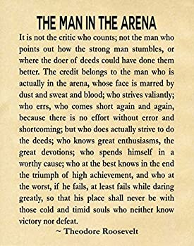 Wallbuddy The Man in The Arena by Theodore Roosevelt Literary Quote Roosevelt Speech Courage Poster Teddy Roosevelt President Speech Graduation Gift  11 x 14 Parchment