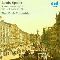 Louis Spohr: Nonet in F major, Op. 31; Octet in E major, Op. 32 by Nash Ensemble (2009-05-01)
