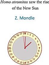 Homo atromitos saw the rise of the New Sun