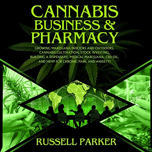 Cannabis Business & Pharmacy audiobook cover art