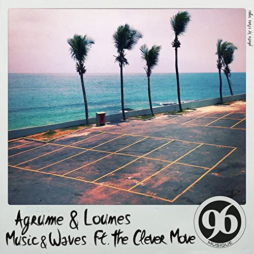 Agrume & Lounes feat. The Clever Move