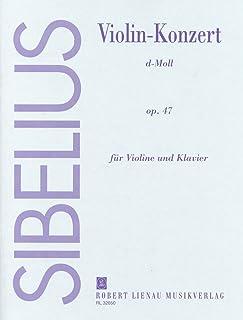 シベリウス: バイオリン協奏曲 ニ短調 Op.47/ロベルト・リーナウ社/ピアノ伴奏付ソロ楽譜