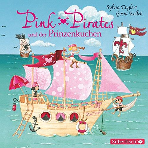 Pink Pirates und der Prinzenkuchen (Pink Pirates 1) Titelbild