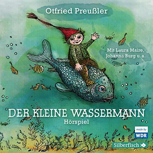 Der kleine Wassermann. Das WDR-Hörspiel Titelbild