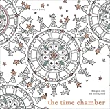 The Time Chamber: A Magical Story and Coloring Book (Time Adult Coloring Book)