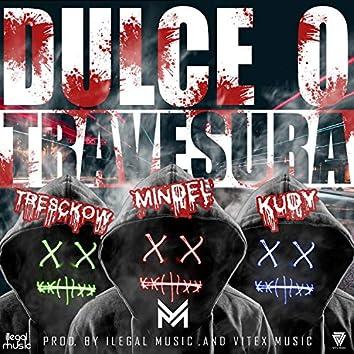 Dulce O Travesura (feat. Tresckow & KudyEnbloke)