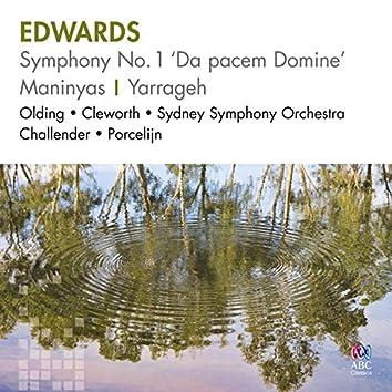 Edwards: Symphony No. 1 'Da Pacem Domine' / Maninyas / Yarrageh