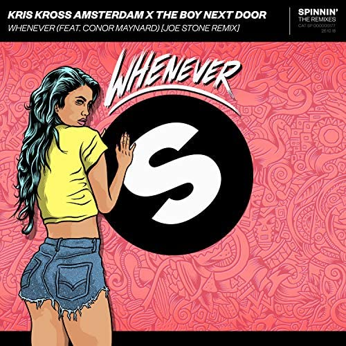 Kris Kross Amsterdam & The Boy Next Door feat. Conor Maynard