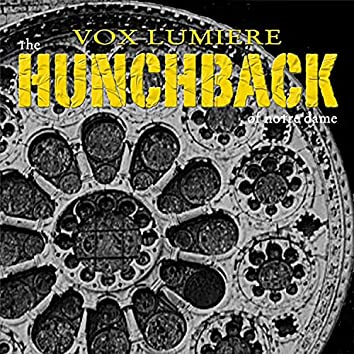 Vox Lumiere: The Hunchback of Notre Dame (Selected Highlights)