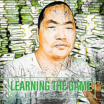 Learning the Game (feat. Alex Wealth)
