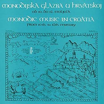 Monodijska Glazba U Hrvatskoj Od 10. Do 12. Stoljeća