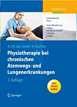 Physiotherapie bei chronischen Atemwegs- und Lungenerkrankungen: Evidenzbasierte Praxis (German Edition)