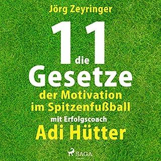 Die 11 Gesetze der Motivation im Spitzenfußball Titelbild