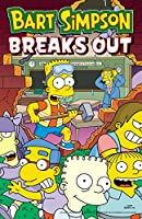Bart Simpson Breaks Out (Simpsons Comics)